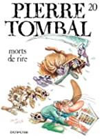 Pierre Tombal - tome 20 - Mort de rire