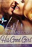 His Good Girl (Old-Fashioned Husbands Book 3) (English Edition)