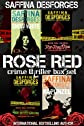 Saffina Desforges' ROSE RED crime thriller boxed set (4-in-1)