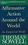 img - for Affirmative Action Around the World: An Empirical Study (Yale Nota Bene) [Paperback] [2005] (Author) Thomas Sowell book / textbook / text book