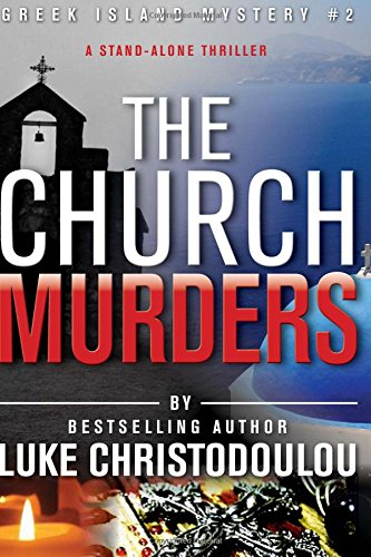 The Church Murders: Greek Island Mystery #2: Volume 2 (Greek Island Mysteries)