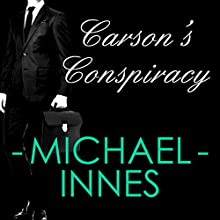 Carson's Conspiracy Audiobook by Michael Innes Narrated by Matt Addis