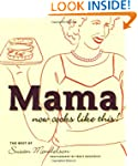 Mama Now Cooks Like This: The Best of...
