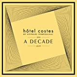 Hotel Costes-10th anniversary -A DECADE-