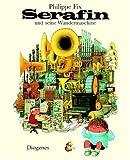 Serafin und seine Wundermaschine. (3257250460) by Fix, Philippe