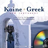 img - for Koine Greek New Testament on MP3 Audio CDs: Audio New Testament (Ancient Greek and English Edition) book / textbook / text book