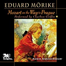 Mozart on the Way to Prague (       UNABRIDGED) by Eduard Mörike Narrated by Charlton Griffin