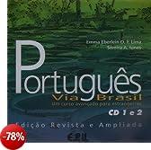 Português Via Brasil. Portugiesisch für Fortgeschrittene. 2 CDs. Neubearbeitung: Um curso avancado para estrangeiros