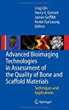 img - for Advanced Bioimaging Technologies in Assessment of the Quality of Bone and Scaffold Materials: Techniques and Applications book / textbook / text book