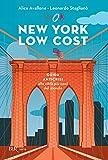 New York low cost: Guida anticrisi alla citt� pi� cool del mondo