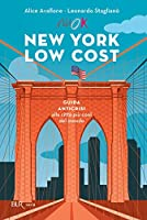 New York low cost: Guida anticrisi alla citt� pi� cool del mondo