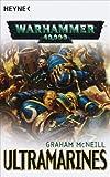 Ultramarines: Warhammer 40.000-Roman: Drei Romane in einem Band - Graham McNeill