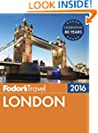 Fodor's London 2016 (Full-color Trave...