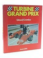 Turbine Grand Prix by Gerard Crombac