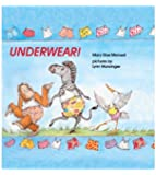 Underwear! (Turtleback School & Library Binding Edition)