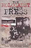 img - for The Holocaust and the Press: Nazi War Crimes Trials in Germany and Israel (The Hampton Press Communication Series) book / textbook / text book