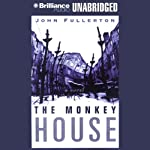 The Monkey House | John Fullerton