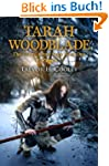 Tarah Woodblade: A Bowl of Souls Nove...