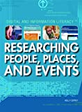 img - for Researching People, Places, and Events (Digital and Information Literacy) book / textbook / text book
