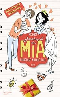 Journal d'une princesse, tome 4 : Paillettes et Courbettes par Meg Cabot
