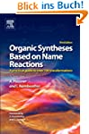 Organic Syntheses Based on Name React...