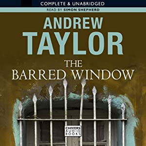 The Barred Window | [Andrew Taylor]