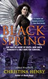 Black Spring (A Black Wings Novel Book 7)