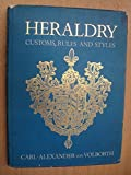 Heraldry : Customs, Rules and Styles