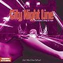 City Night Line. Eine erotische Erzählung für Frauen Hörbuch von Monika Elisa Schurr Gesprochen von: Dana Geissler