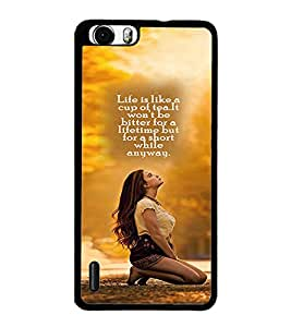 PrintDhaba Quote D-2596 Back Case Cover for HUAWEI HONOR 6 (Multi-Coloured)