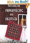 Patchwork, Paper Piecing auf Deutsch