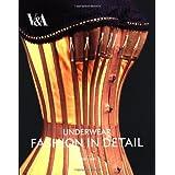 Underwear: Fashion in Detail ~ Eleri Lynn