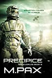 Precipice: Living on the Edge, A Space Opera Adventure Series (The Backworlds Book 6)