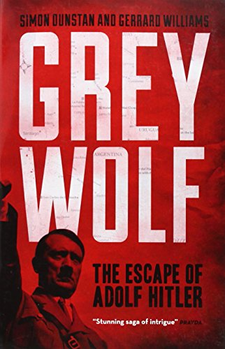 Grey Wolf: The Escape of Adolf Hitler