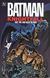 (Batman: Knightfall Part Two - Who Rules the Night) By Moench, Doug (Author) paperback Published on (09 , 1993)