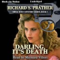 Darling, It's Death: Shell Scott Mystery Series, Book 7 (       UNABRIDGED) by Richard S. Prather Narrated by Maynard Villers