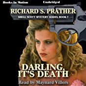 Darling, It's Death: Shell Scott Mystery Series, Book 7 | Richard S. Prather
