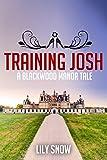 Training Josh (Femdom erotica)