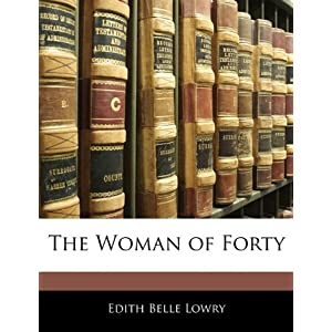 The Woman of Forty [Paperback]
