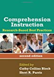 Comprehension Instruction, Second Edition: Research-Based Best Practices (Solving Problems in the Teaching of Literacy)
