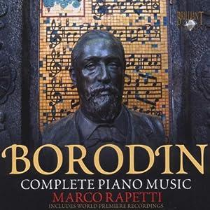 Borodin: Complete Music for Piano