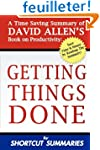 Getting Things Done: A Time Saving Su...