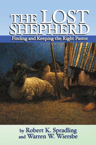 The Lost Shepherd, Warren W. Wiersbe, Robert K. Spradling