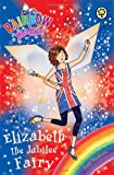 Daisy Meadows Rainbow Magic: Elizabeth the Jubilee Fairy
