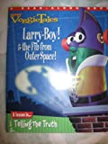 Veggietales Larry-boy! and the Fib From Outer Space! by Phil Vischer. 1997. (701995250X) by PHIL VISCHER