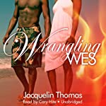 Wrangling Wes: The Browards of Montana, Book 1 | Jacquelin Thomas