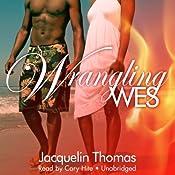 Wrangling Wes: The Browards of Montana, Book 1 | Jacquelin Thomas