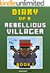 Diary of a Rebellious Villager: Book...