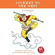 Journey to the West (       ABRIDGED) by Wu Cheng'en, Christine Sun Narrated by Michelle Tate