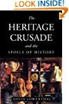 The Heritage Crusade and the Spoils o...